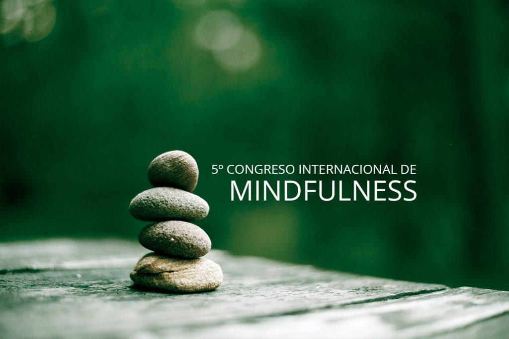 5º Congreso Internacional de Mindfulness